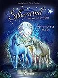 Silberwind, das weiße Einhorn 1 - Der verzauberte Spiegel: Pferdebuch zum Vorlesen und ersten Selberlesen - Kinderbuch für Mädchen ab 7 Jahre - Erstlesebuch, Erstleser