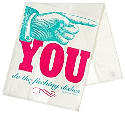 You Do The Fucking Dishes Tea Towel by Sourpuss