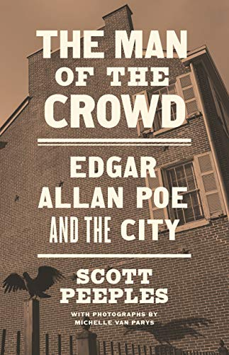 The Man of the Crowd: Edgar Allan Poe and the City (English Edition)