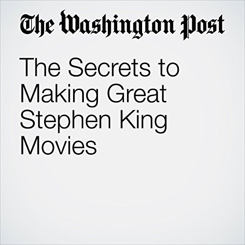 The Secrets to Making Great Stephen King Movies copertina