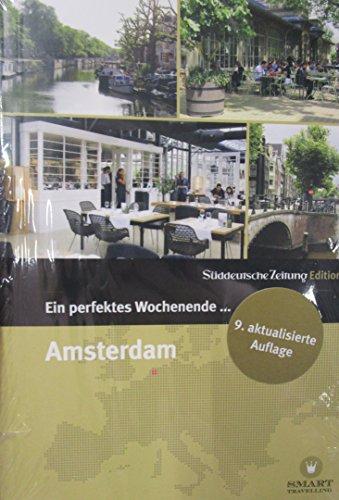 Ein perfektes Wochenende in...Amsterdam