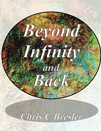Beyond Infinity and Back