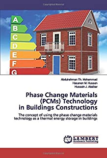 Phase Change Materials (PCMs) Technology in Buildings Constructions: The concept of using the phase change materials technology as a thermal energy storage in buildings