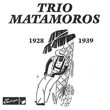 Trio Matamoros 1928-1939