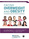 Image of Facing Overweight and Obesity: A Complete Guide for Children and Adults