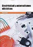*Electricidad y automatismos eléctricos (MARCOMBO FORMACIÓN)