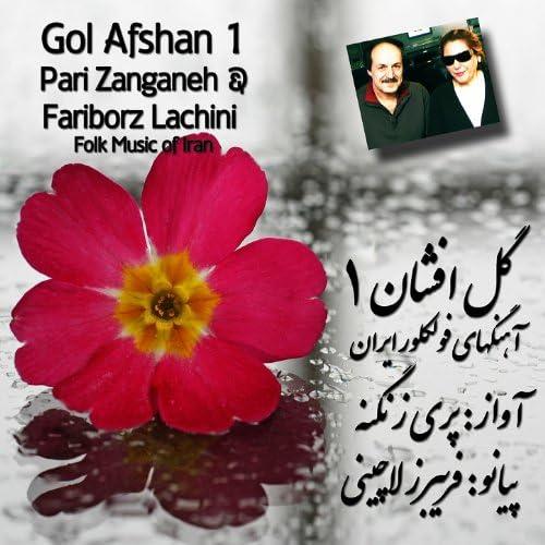 Fariborz Lachini & Pari Zanganeh