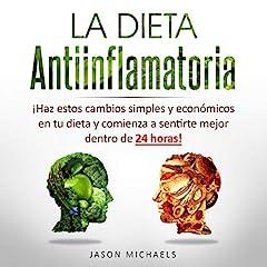 La Dieta Antiinflamatoria [The Anti-Inflamatory Diet]
