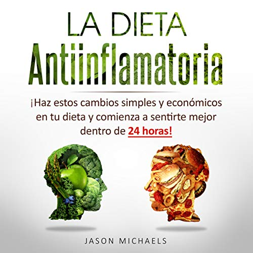 La Dieta Antiinflamatoria [The Anti-Inflamatory Diet] audiobook cover art