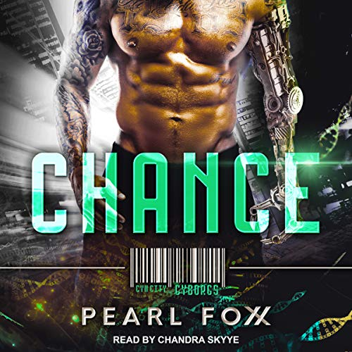 Chance: SciFi Cyborg Romance audiobook cover art