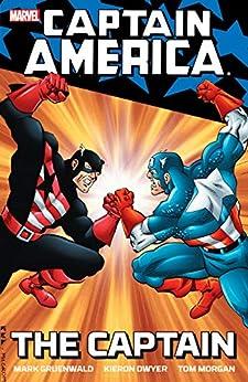 Captain America: The Captain (Captain America (1968-1996)) by [Mark Gruenwald, Kieron Dwyer, Tom Morgan]