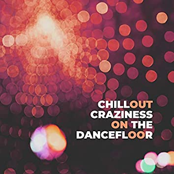 Chillout Craziness on the Dancefloor – Party Music for Carnival 2019