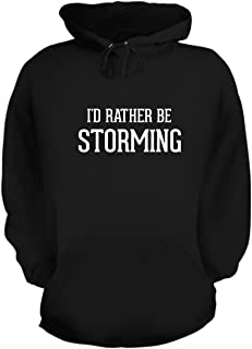 BH Cool Designs I'd Rather Be Storming - Graphic Hoodie Sweatshirt