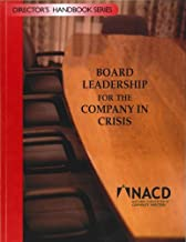 Board Leadership for the Company in Crisis