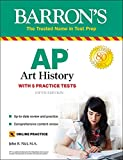 AP Art History: With 5 Practice Tests (Barron's Test Prep)