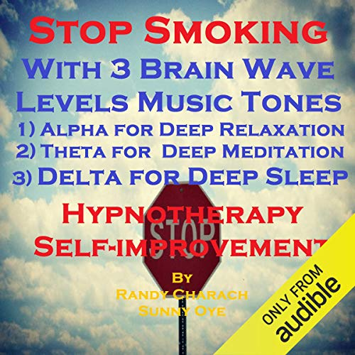 Stop Smoking with Three Brainwave Music Recordings audiobook cover art