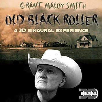 Old Black Roller (3D Binaural)