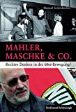 Mahler, Maschke & Co.. Rechtes Denken in der 68er-Bewegung?