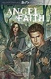 Angel et Faith T01 - L'épreuve