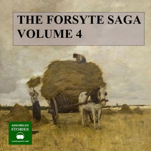 The Forsyte Saga, Volume 4 cover art
