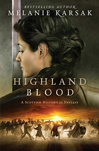 Highland Blood (The Celtic Blood Series) (Volume 2)