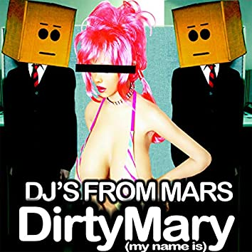 Dirty Mary (My Name Is)