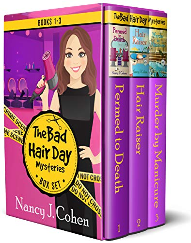 The Bad Hair Day Mysteries Box Set Volume One: Books 1-3 by [Nancy J. Cohen]