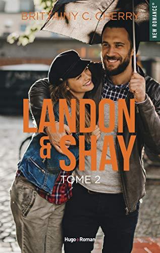 Landon & Shay - tome 2 -Extrait offert- par [Brittainy c. Cherry, Robyn stella Bligh]