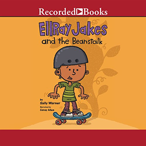 EllRay Jakes and the Beanstalk Audiobook By Sally Warner cover art