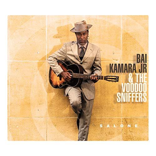 Salone / Bai Kamara Jr. & The Voodoo Sniffers