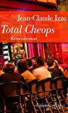 Total Cheops: Jubiläumsausgabe (Die Marseille-Trilogie)