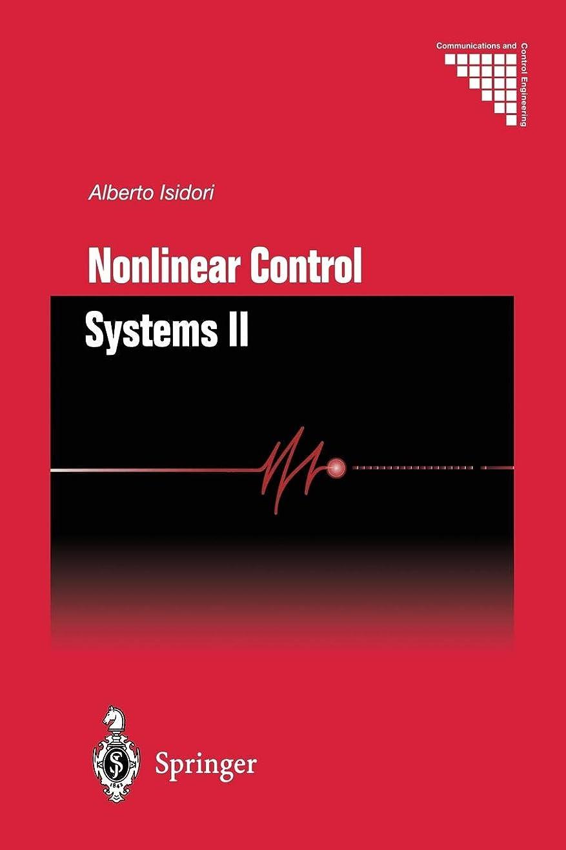 レビュアー運営ご覧くださいNonlinear Control Systems II (Communications and Control Engineering)