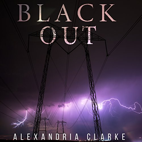 Blackout: A Tale of Survival in a Powerless World - Book 2 audiobook cover art