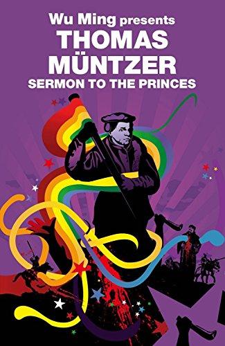 Sermon to the Princes: Wu Ming Presents (Revolutions)