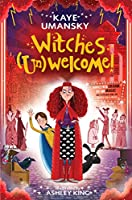 Witches (Un)Welcome (Elsie Pickles 3)