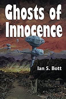 Ghosts of Innocence by [Ian Bott]