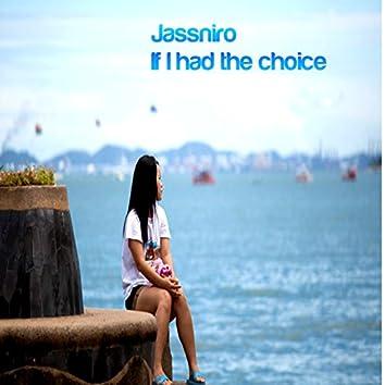 If I Had the Choice - Single