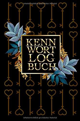Kennwort-Logbuch: Passwort-Manager-Buch, Website und Passwort-Organizer mit Alphabet-Tabs