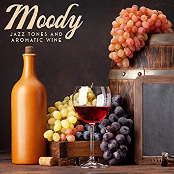 Moody Jazz Tones and Aromatic Wine - Wonderful Date, Sensual Love, Candlelight Dinner and Romantic Moments