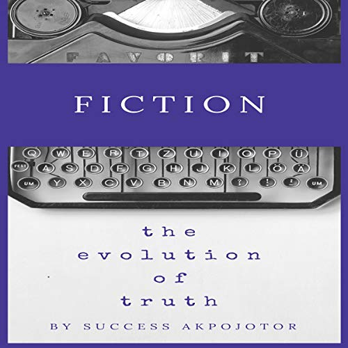 Fiction: The Evolution of Truth Titelbild