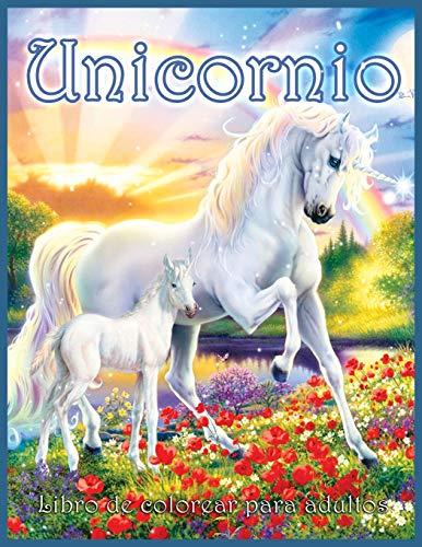 Unicornio Libro Para Colorear: Hermoso Libro para Colorear de Fantasía para Adultos con Unicornios Mágicos (Diseños para Aliviar el Estrés y Relajarse)