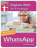 WhatsApp: Für Android und iPhone - Installation und Einrichtung - Datenschutz - Alle wichtigen Funktionen - Tipps & Tricks I Von Stiftung Warentest: ... Warentest (Digitale Welt für Einsteiger)