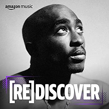 REDISCOVER 2Pac