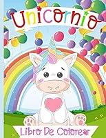 Libro para colorear de unicornios para niños de 4 a 8 años: Un libro para colorear de unicornios muy bonito