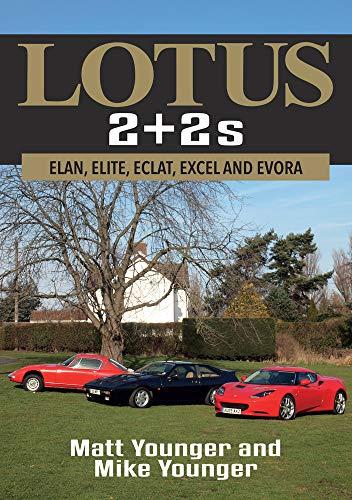 Lotus 2 + 2s: Elan, Elite, Eclat, Excel and Evora