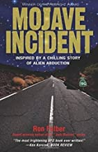 Mojave Incident: Inspired by a Chilling Story of Alien Abduction by Ron Felber (2015-09-25)