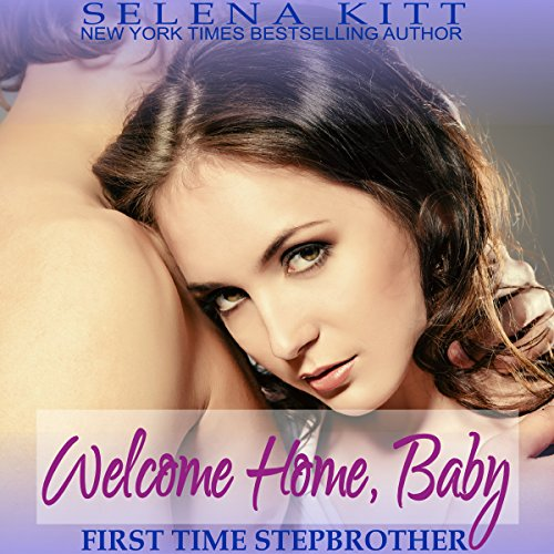 Stepbrother First Time: Welcome Home, Baby audiobook cover art