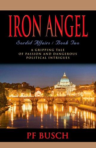 Iron Angel: Sordid Affairs - Book II (English Edition)