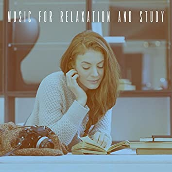 Music For Relaxation And Study
