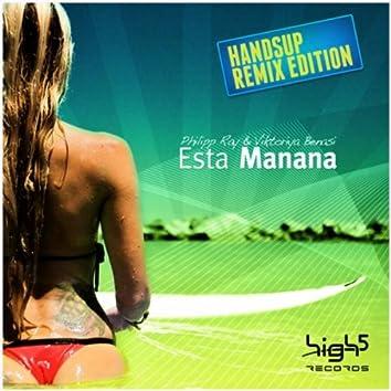 Esta Manana (Remix Edition)